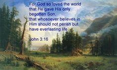 Bible verse-John 3:16 Mountains