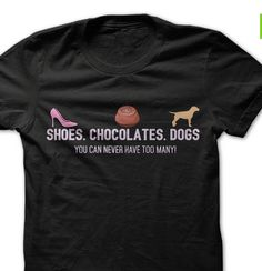 Some People Say, Smiling Dogs, Hoodies, Sweatshirts, Chocolates, Best Dogs, Tee Shirts, Lovers, Pets