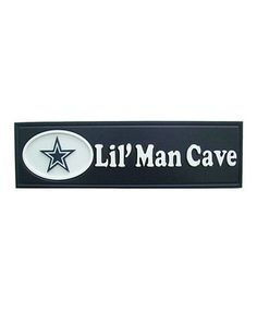 This Dallas Cowboys 'Lil' Man Cave' Sign by Fan Creations is perfect! #zulilyfinds