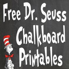 Chalkboard printables - Free Dr Seuss Printables For Decorating A Classroom Or Nursery – Chalkboard printables Dr. Seuss, Dr Seuss Week, Dr Seuss Font, Future Classroom, Classroom Themes, Holiday Classrooms, Dr Seuss Crafts, Kids Crafts, Dr Seuss Activities