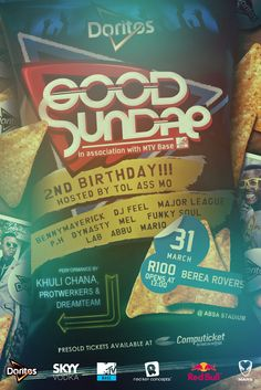 31 March - Doritos presents Good Sundae Birthday in association with MTV Base this Sunday @ Berea Rovers with performances from Khuli Chana, Protwerkers & Dreamteam! 31 March, Snack Recipes, Snacks, Doritos, Pop Tarts, Mtv, 2nd Birthday, Chips, Sunday