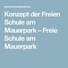 Konzept der Freien Schule am Mauerpark – Freie Schule am Mauerpark