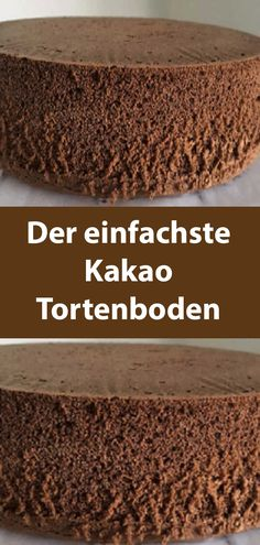The simplest cocoa cake base (basic recipe)- Der einfachste Kakao Tortenboden (Grundrezept) The simplest cocoa cake base (basic recipe) - Potluck Desserts, Mini Desserts, Cookie Desserts, Easy Desserts, Chocolate Oreo Cake, Cocoa Cake, Easy Smoothie Recipes, Snack Recipes, Best Recipe Box