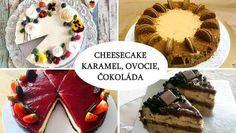 Recepty na cheesecake s mascarpone, tvarohom, s ovocím, karamelom aj čokoládou | Tortyodmamy.sk