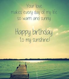 Messages for the Man I Love Birthdays Happy birthday and Qoutes
