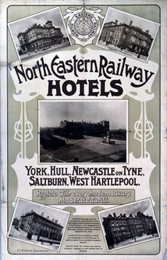 North Eastern Railway Hotels York Hull Newcastle