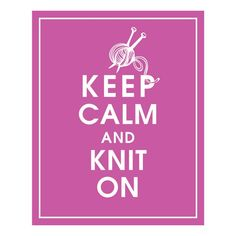 I knit so I don't unravel…. | Knosh and Knit: the world according ...