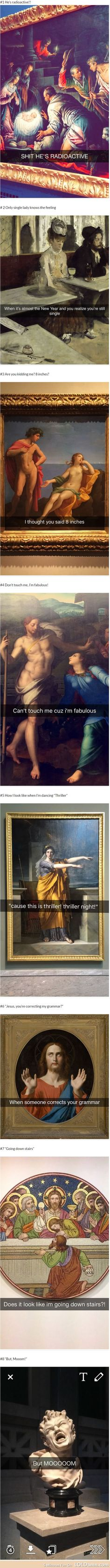 "No more boring when you visiting #museum if you add some snapchats on those awesome #arts (paintings, statues). Below are 8 expensive and awesome arts becoming one part of the meme culture on the Internet, we call that ""Art #snapchats""!"