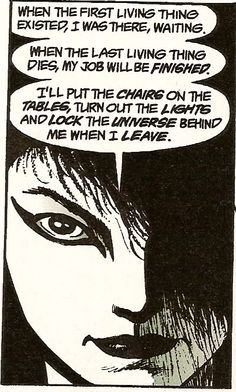 From The Sandman - I forgot which volume this is from, but I will find it…