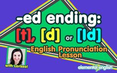 "[t], [d] or [Id]? | ""-ed"" Past Tense | English Pronunciation"