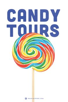 Prepare for the most delicious tours of your life at America's coolest candy factories. Willy Wonka-approved.