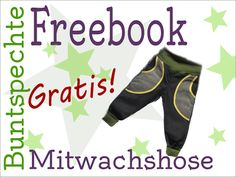 Buntspechte: MitWachsHose Freebie (Diy Clothes For Boys) Sewing Patterns For Kids, Sewing Projects For Kids, Sewing For Kids, Love Sewing, Baby Sewing, Fashion Sewing, Kids Fashion, Baby Boy Outfits, Kids Outfits