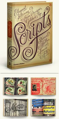Scripts: Elegant Lettering from Design's Golden Age, by Steven Heller and Louise Fili. Gorgeous book cover design.