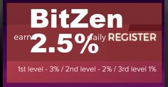 BITZEN investment review Bitcoin FORUM HYIP Start: 05.04.17 Features: - Language: ENG  - Accept: BitCoin [BTC] PM - Payments: Instant - Referral plan:3-2-1% - Fee for withdrawal: No - Minimum deposit: 10 USD - Minimum withdrawal: 0.1 USD BitCoinPerfectMoney Invest plan: 2.5000% daily plan that will expire after Forever amount of days!