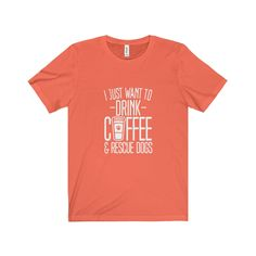 DRINK COFFEE & RESCUE DOGS - Premium Tee