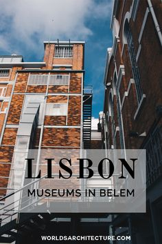 Architecture travel guides: Find out the most impressive museums in Belém, Lisbon.