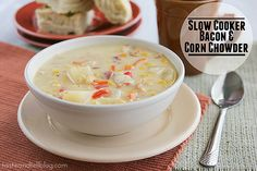 Slow Cooker Bacon and Corn Chowder - Taste and Tell