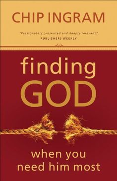 Finding God When You Need Him Most by Chip Ingram, http://www.amazon.com/dp/B00B85CLW6/ref=cm_sw_r_pi_dp_3A0rsb064JJ2S