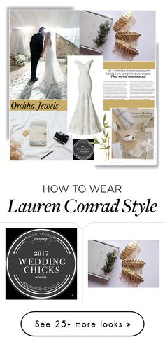 """""""Orchha Jewels 5"""" by followme734 on Polyvore featuring Lauren Conrad, cassiopeiafall and orchhajewels"""