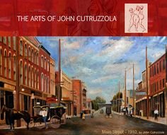 The Old Times of Main Street, by John Cutruzzola!