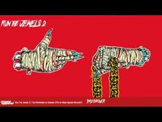 RUN THE JEWELS Ft ZACK DE LA ROCHA / CLOSE YOUR EYES AND COUNT TO FUCK ( RTJ2 ) ██▓▒░ - YouTube
