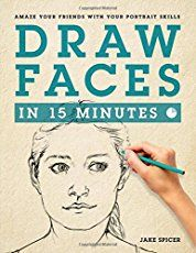 """Read """"Draw Faces in 15 Minutes Amaze your friends with your portrait skills"""" by Jake Spicer available from Rakuten Kobo. And Draw Faces in 15 Minutes will show you how. By the time you finish this book, you'll have all the. Drawing Skills, Drawing Lessons, Drawing Techniques, Life Drawing, Painting & Drawing, Drawing Poses, Drawing Ideas, Pencil Drawings, Art Drawings"""