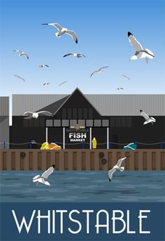 Whitstable Fish Market and Crab and Winkle restaurant as you have never seen it drawn before by Karen Wallace Posters Uk, Railway Posters, Poster Prints, Images Of England, Kent Coast, British Travel, Vintage Travel Posters, Poster Vintage, Popular Art
