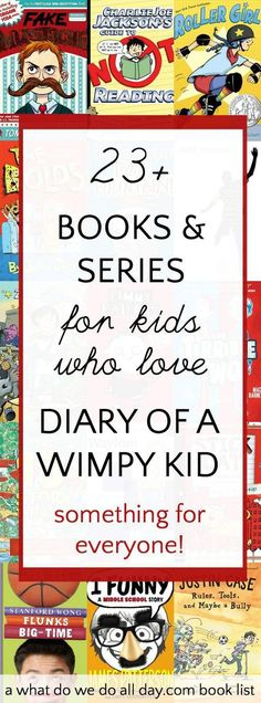 List of the best books for kids who like Diary of a Wimpy Kid. Most of these are very funny and there is a lot of variety of books.