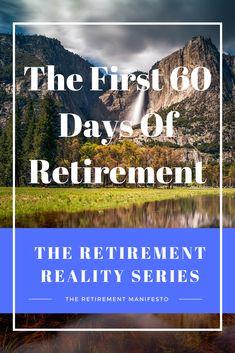 The First 60 Days Of Retirement retirement planning Retirement Strategies, Retirement Advice, Military Retirement, Happy Retirement, Retirement Cards, Retirement Planning, Financial Planning, Retirement Savings, Teacher Retirement