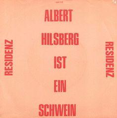 Residenz - Albert Hilsberg Ist Ein Schwein (Vinyl) at Discogs