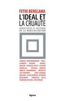 couverture de L'IDÉAL ET LA CRUAUTÉ