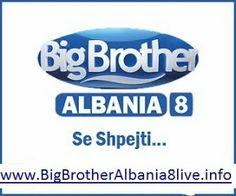 Big Brother ALbania 8 - Big Brother Albania 8 live