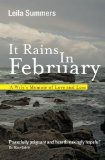 Free Kindle Book - [Biographies] It Rains In February: A Wife's Memoir of Love and Loss by Leila Summers Best Free Kindle Books, I Love Reading, Historical Fiction, Nonfiction Books, Story Time, So Little Time, Grief, Depression, Books To Read