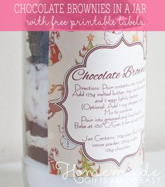 How to make delicious brownies in a jar and comes with free printable labels.