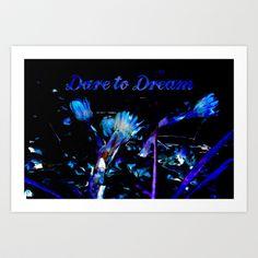 Dare to Dream Art Print by Kokabella - $14.99