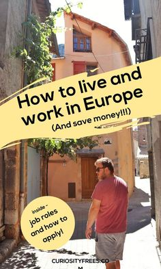 How to Move Abroad, Live for Free & Save Money to Travel! Camp America, Migrate To Canada, Countries Europe, Work Abroad, Study Abroad, Moving Overseas, Summer Jobs, Living In Europe, Europe Travel Tips