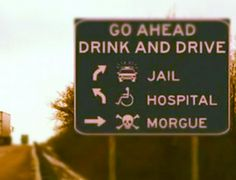 Never Drink and Drive!!