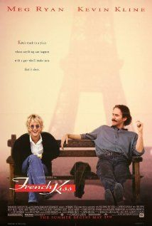 French Kiss (1995)Yes, I know Roger Ebert gave this just 2 1/2 out of 5 stars. I still like it.