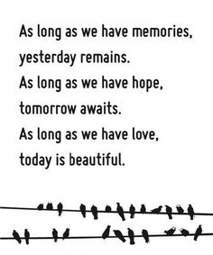 Bits of Truth... as long as we have love, today is beautiful.