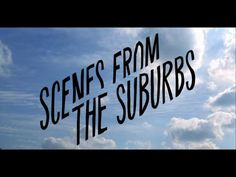 Scenes from the Suburbs (Short Film) by rocket science shorts. Arcade Fire presents Scenes from the Suburbs, I posted this video intended only for viewing purposes. I do not own any part of this work.