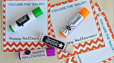 You're the Balm - Halloween Printables & easy lip balm gifts Teacher Treats, Classroom Treats, School Treats, School Gifts, School Lunches, Student Gifts, Halloween Favors, Holidays Halloween, Halloween Treats