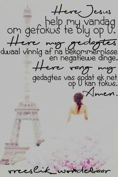 Bly gefokus op die Here Prayer Verses, Scripture Verses, Mom Quotes, Bible Quotes, Qoutes, Evening Greetings, Afrikaanse Quotes, Spiritual Disciplines, Morning Prayers