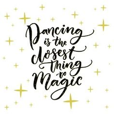 Let dance work its magic #dancinglife