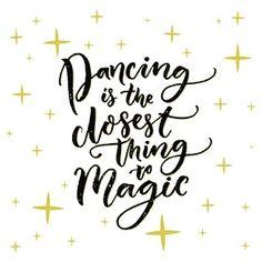 Let dance work its magic #dancinglife