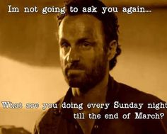 Why Rick, I'll be watching The Walking Dead of course! ;)