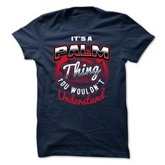 Best gift - [SPECIAL] Its PALM thing You Wouldnt Understand 2015 T-shirt/mug BLACK/NAVY/PINK/WHITE M/L/XL/XXL/3XL/4XL/5XL