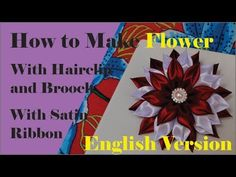 How to make a flower with satin ribbon, hair clip flower, brooch flower, kanzashi flower hairclip - YouTube