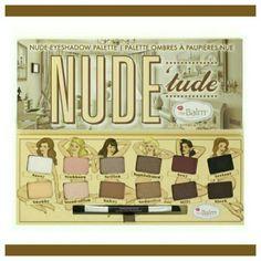 Nude 'tude Eyeshadow Palette Nude Color Scheme. Brand new. In the original box. Never used. Nude 'tude Makeup Eyeshadow