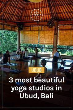 3 Most Beautiful Yoga Studios in Ubud, Bali   Clarinta Travels #ubud #bali