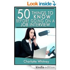 Amazon.com: 50 Things to Know Before Going on a Job Interview: How to Answer Tough Questions to Ace The Interview (50 Things to Know Career ...